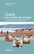 Guide de la vie marine des rivages du Québec et des Maritimes