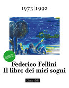 Il libro dei miei sogni 1973 - 1990 Volume Terzo