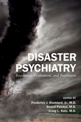 Disaster Psychiatry: Readiness, Evaluation, and Treatment