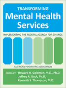 Transforming Mental Health Services: Implementing the Federal Agenda for Change