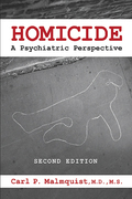 Homicide, Second Edition: A Psychiatric Perspective