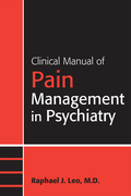 Clinical Manual of Pain Management in Psychiatry