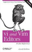 vi and Vim Editors Pocket Reference: Support for every text editing task