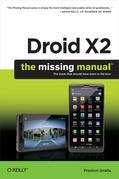 Droid X2: The Missing Manual