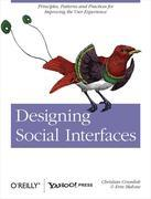 Designing Social Interfaces: Principles, Patterns, and Practices for Improving the User Experience