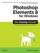 Photoshop Elements 8 for Windows: The Missing Manual