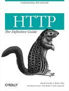 HTTP: The Definitive Guide: The Definitive Guide