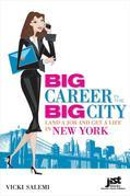 Big Career in the Big City