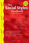 The Social Styles Handbook, Revised Edition: Adapt Your Style to Win Trust