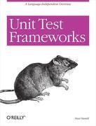 Unit Test Frameworks: Tools for High-Quality Software Development
