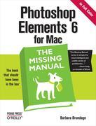 Photoshop Elements 6 for Mac: The Missing Manual