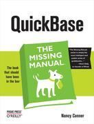 QuickBase: The Missing Manual