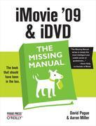 iMovie '09 &amp; iDVD: The Missing Manual