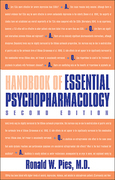 Handbook of Essential Psychopharmacology, Second Edition