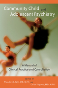 Community Child and Adolescent Psychiatry: A Manual of Clinical Practice and Consultation