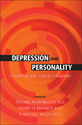 Depression and Personality: Conceptual and Clinical Challenges