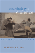 Neurobiology of Violence, Second Edition