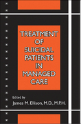 Treatment of Suicidal Patients in Managed Care