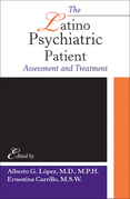 The Latino Psychiatric Patient: Assessment and Treatment