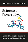 Science and Psychiatry: Groundbreaking Discoveries in Molecular Neuroscience