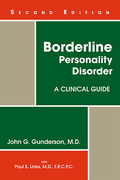 Borderline Personality Disorder, Second Edition: A Clinical Guide