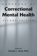 Handbook of Correctional Mental Health, Second Edition