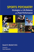 Sports Psychiatry: Strategies for Life Balance and Peak Performance