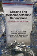 Cocaine and Methamphetamine Dependence: Advances in Treatment
