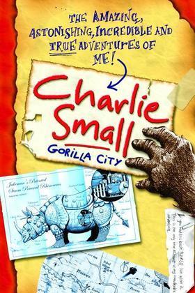 Charlie Small 1:  Gorilla City