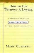 How to Die Without a Lawyer