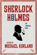 Sherlock Holmes: The American Years