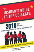 The Insider's Guide to the Colleges, 2010