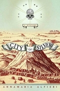 City of Silver