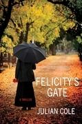 Felicity's Gate