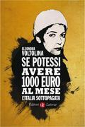 Se potessi avere 1000 euro al mese