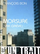 Morsure (une grve)