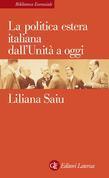 La politica estera italiana dall'Unità a oggi