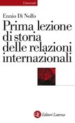 Prima lezione di storia delle relazioni internazionali