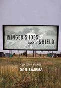 Winged Shoes and a Shield: Collected Stories