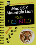 Mac OS X Mountain Lion Pas  pas pour les Nuls