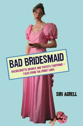 Bad Bridesmaid