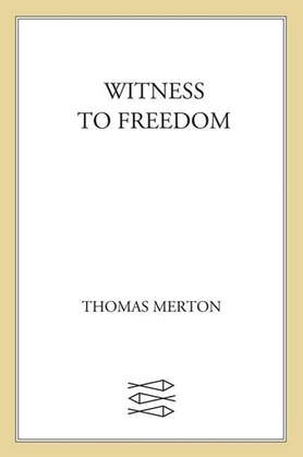 Witness to Freedom