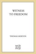 Witness to Freedom