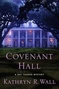 Kathryn R. Wall - Covenant Hall
