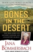 Bones in the Desert