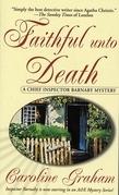 Caroline Graham - Faithful Unto Death