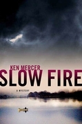 Slow Fire