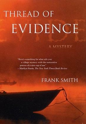 Thread of Evidence