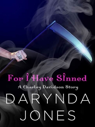 For I Have Sinned (A Charley Davidson Story)