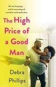 The High Price of a Good Man